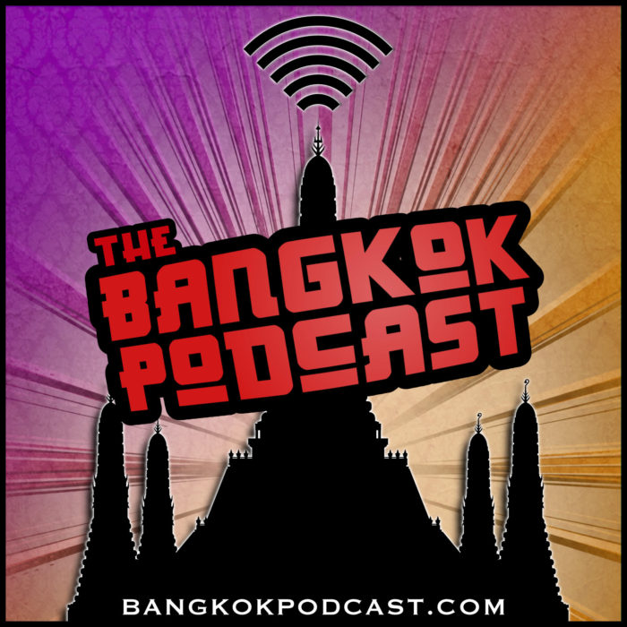 #128 – This is Thailand with Greg & Ed of The Bangkok Podcast
